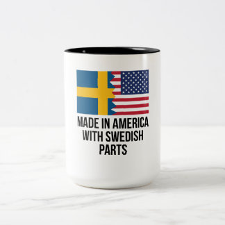 Made In America With Swedish Parts Two-Tone Coffee Mug