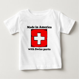 Made In America With Swiss Parts Baby T-Shirt