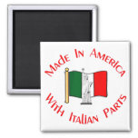 Made in American with Italian Parts Magnet