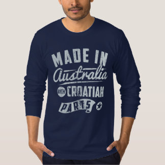 Made In Australia With Croatian Parts Shirt