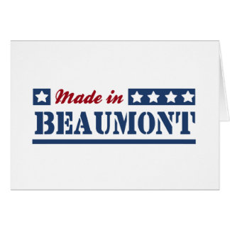 Made in Beaumont Greeting Card