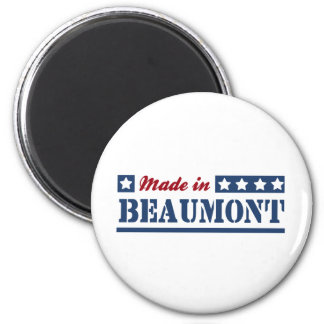 Made in Beaumont Fridge Magnets