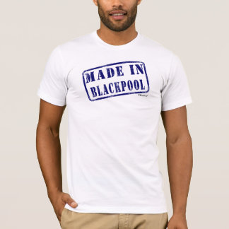 Made in Blackpool T-Shirt