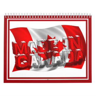 Made in Canada (Flag Background) Calendar