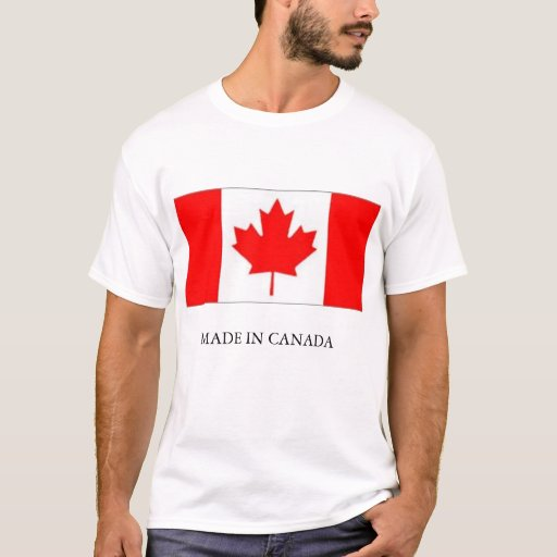 Made in canada t shirt zazzle for Made in canada dress shirts