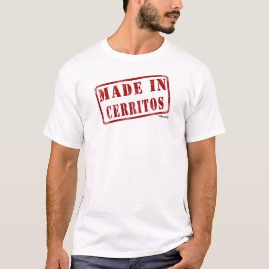 Made in Cerritos T-Shirt