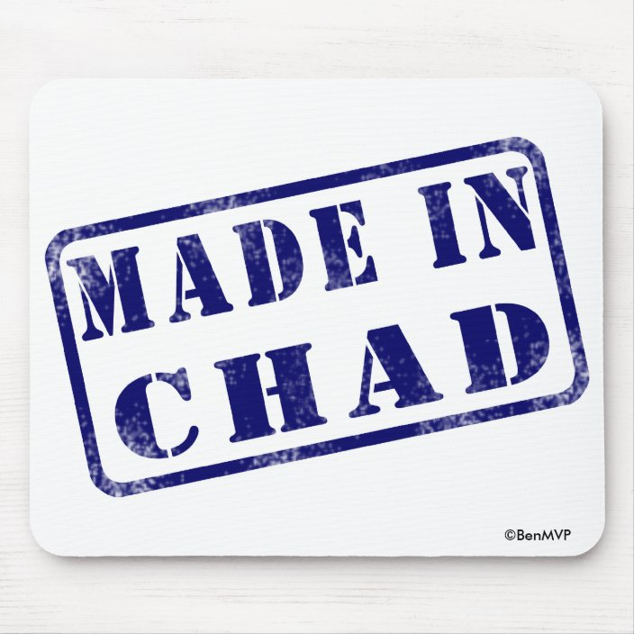 Made in Chad Mouse Pad