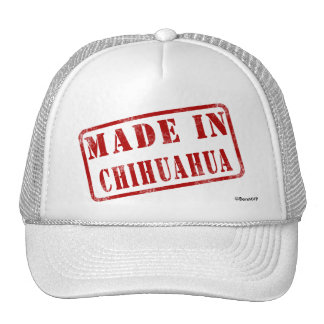 Made in Chihuahua Trucker Hat