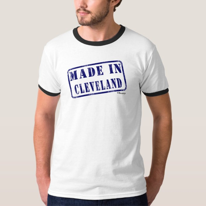 Made in Cleveland T Shirt