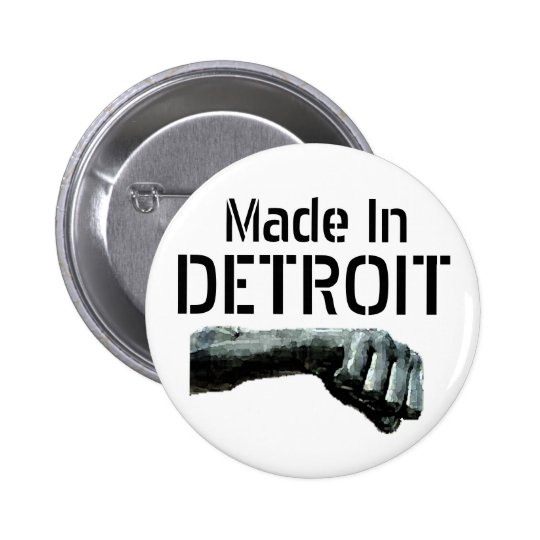 Made In Detroit Pinback Button