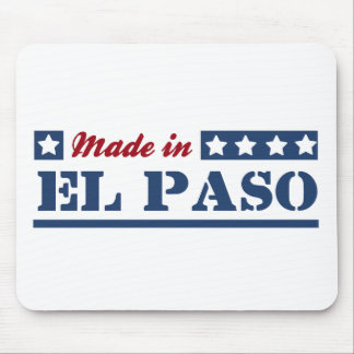 Made in El Paso Mouse Pad