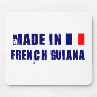 Made in French Guiana Mouse Pad