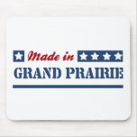 Made in Grand Prairie Mouse Pad