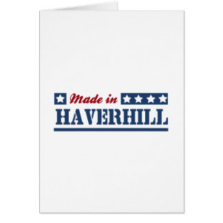 Made in Haverhill Greeting Card