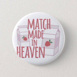 Made In Heaven Pinback Button