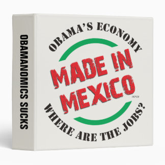 Made In Mexico 3 Ring Binder