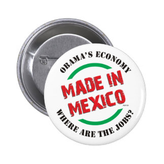 Made In Mexico Pinback Button