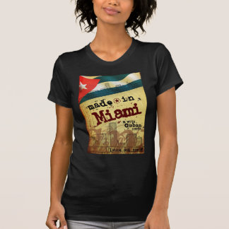 Made in Miami with Cuban Parts Shirt