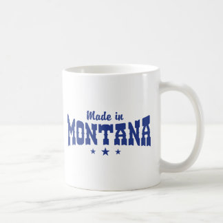 Made In Montana Coffee Mug