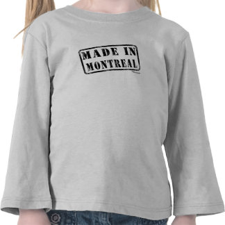 Made in Montreal Tshirts