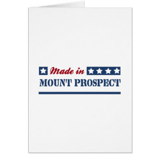 Made in Mount Prospect Greeting Card