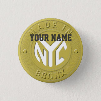 Made In New York Bronx Pinback Button