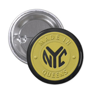 Made In New York Queens Pinback Buttons