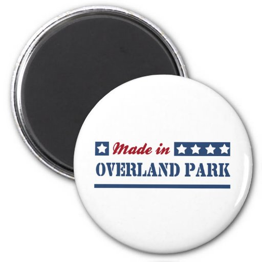 Made in Overland Park Magnets