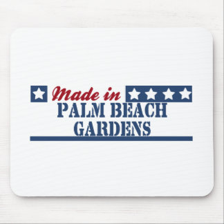 Made in Palm Beach Gardens Mouse Pad
