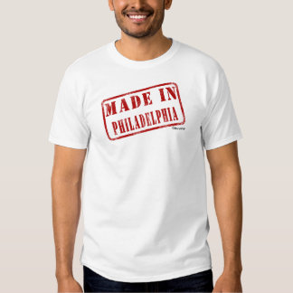 Made in Philadelphia T Shirt