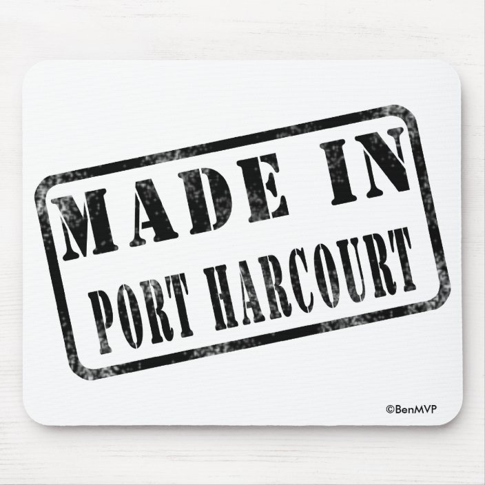 Made in Port Harcourt Mouse Pad