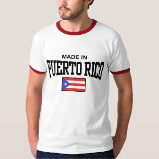 Made in Puerto Rico Shirt