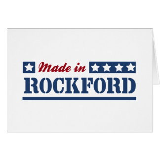 Made in Rockford Greeting Card