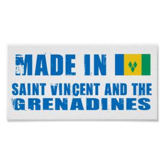 Made in Saint Vincent and The Grenadines Posters