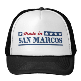 Made in San Marcos CA Trucker Hat