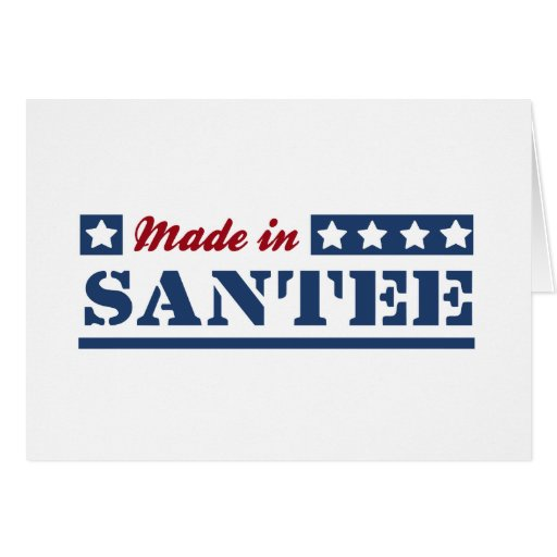 Made in Santee Greeting Card