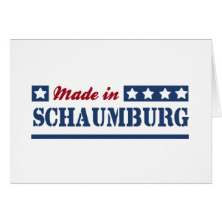 Made in Schaumburg Greeting Card