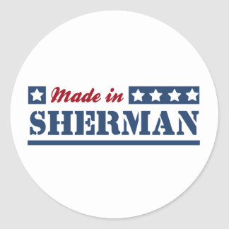 Made in Sherman Stickers