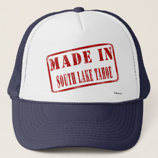 Made in South Lake Tahoe Trucker Hat