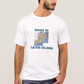Made In Staten Island T-Shirt