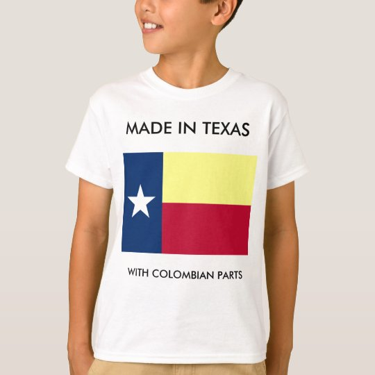 Made In Texas With Colombian Parts Children Shirt