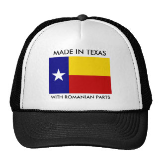 Made In Texas With Romanian Parts Trucker Hat