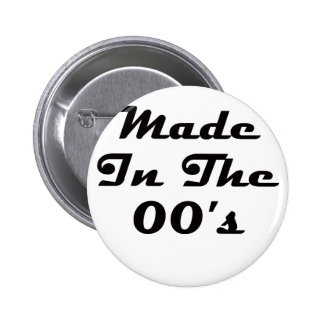 Made In The 00's 2 Inch Round Button