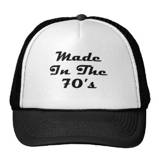 Made In The 70 s Trucker Hats