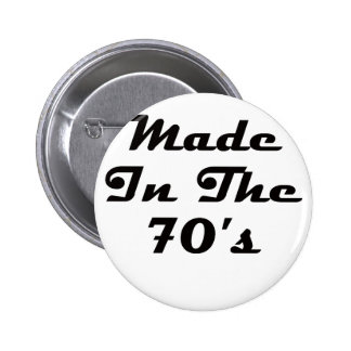 Made In The 70's 2 Inch Round Button