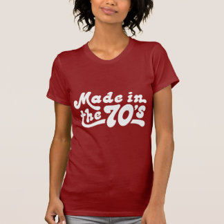 Made in the 70's t-shirts