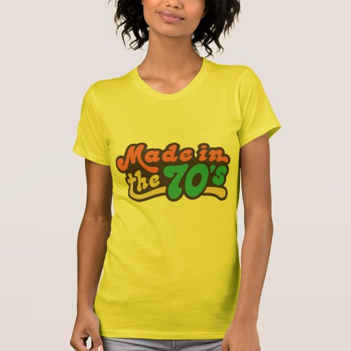 Made in the 70's tshirts