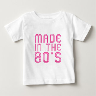 Made In The 80's Baby T-Shirt