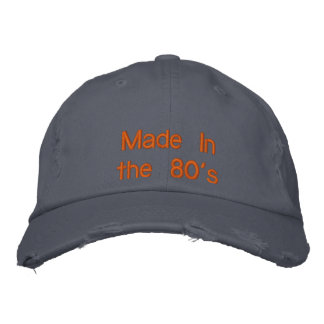 Made In the 80's Embroidered Baseball Hat