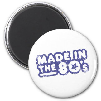 Made In The 80's Refrigerator Magnet